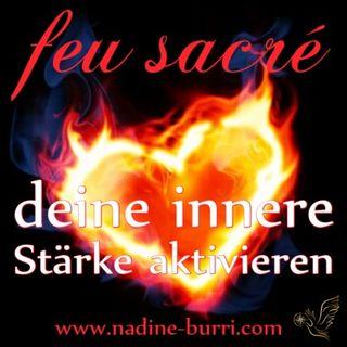 #4 feu sacré - deine innere Stärke aktivieren