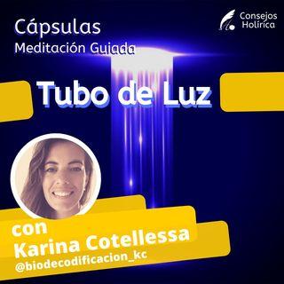 Capsulas - Meditación Tubo de Luz