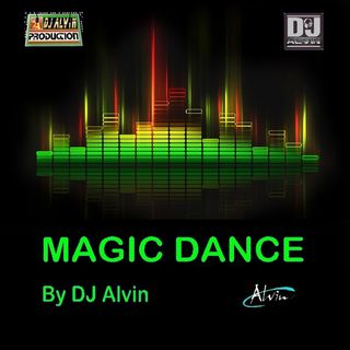 DJ Alvin - Magic DanceMix