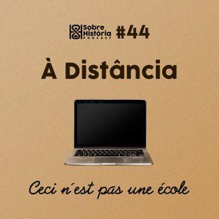 SH 44 - A Distância