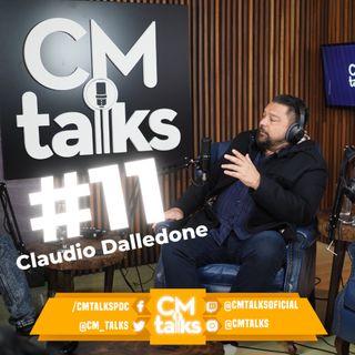 CLAUDIO DALLEDONE- CM Talks #11