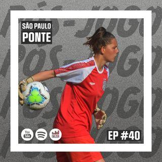 Macacast #40: Futebol feminino | Pós-jogo - SPFC x Ponte Preta
