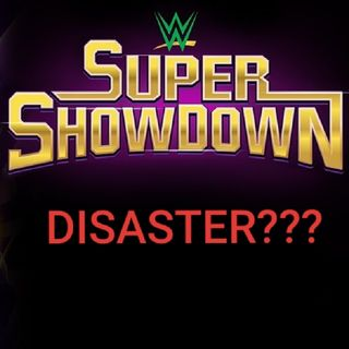 Was WWE Super Showdown A DISASTER? | Slam Talk