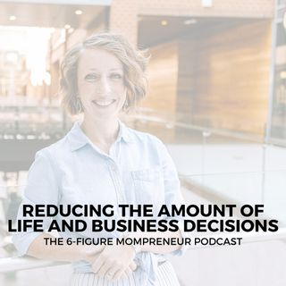 Reducing the amount of life and business decisions