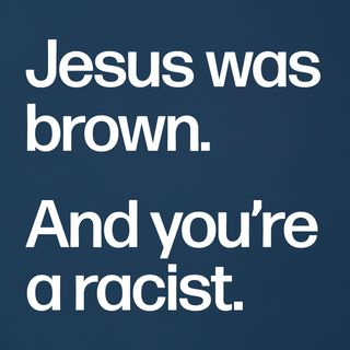 Christianity is Racist #447