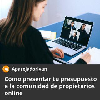 Cómo presentar tu propuesta a la comunidad de propietarios online