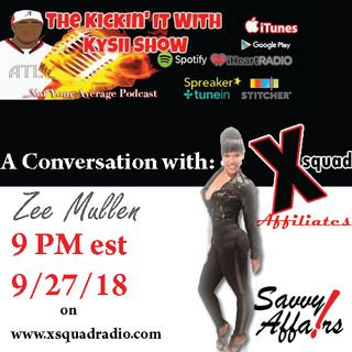 The Kickin' It With Kysii Show ft Zee Mullen