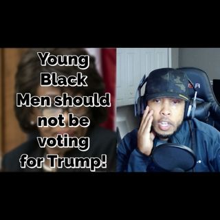 Blacks should not support Trump?