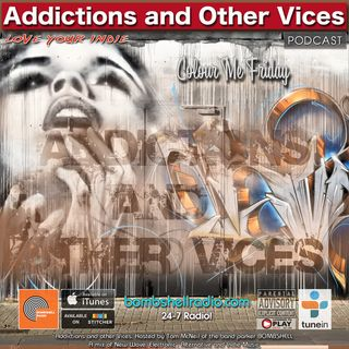 Addictions and Orther Vices 677 - Colour Me Friday