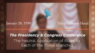 Luncheon Address by White House Counsel C. Boyden Gray: The Neutral Application of Rules to Each of the Three Branches [Archive Collection]