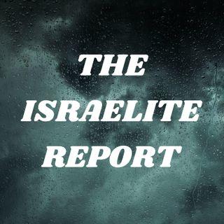 ISRAELITE REPORT PODCAST