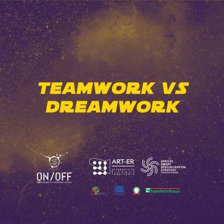 Teamwork vs Dreamwork | Alain Marenghi