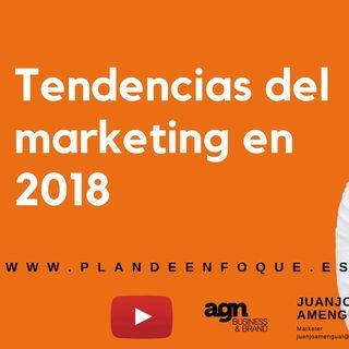 Cuales son las  10 tendencias de Marketing para este 2018