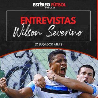 Entrevista Con Wilson Severino