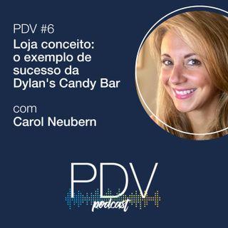 #6- Loja conceito:  o exemplo de sucesso da Dylan's Candy Bar