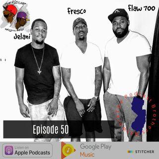 The Jelani Episode | Episode 50 W/ @Jelani_lani