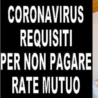Sospensione mutui prima casa per Coronavirus REQUISITI per fare domanda