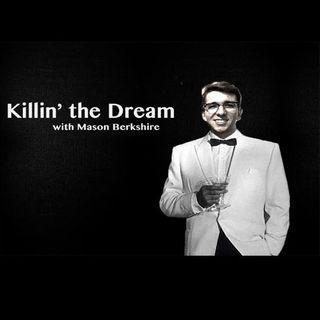 WTF is Mumblecore?   Killin' the Dream Ep. 6   ZIMA PODCASTING NETWORK