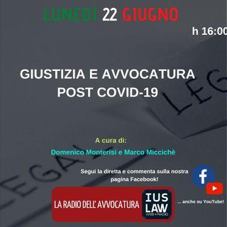 GIUSTIZIA E AVVOCATURA POST COVID-19 - Speciale IusLaw