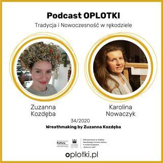 34_2020 Wreathmaking by Zuzanna Kozdęba