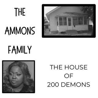 The Ammons Family: House of 200 Demons by Reverie True Crime