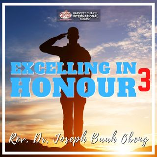 Excelling in Honour - Part 3