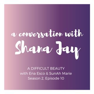 A Conversation with Shana Jay