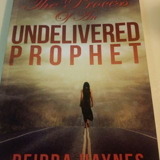The Process Of An Undelivered Prophet