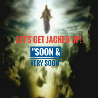 LET'S GET JACKED UP! SOON & Very Soon-Guest Michael Basham