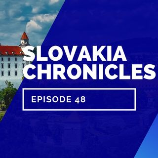 Episode 48 - Finally Good News in Slovakia