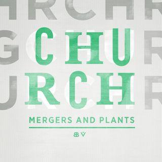 Church Mergers and Plants: Jonathan Leeman interviews Mike McKinley & Greg Gilbert