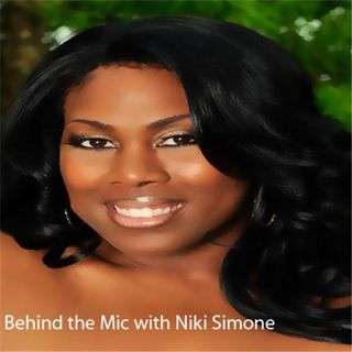 Behind the Mic with Niki Simone
