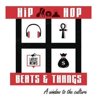 Hip Hop, Beats & Thangs (EP.122) 9/18/21