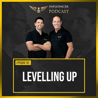 EP92 - Levelling Up