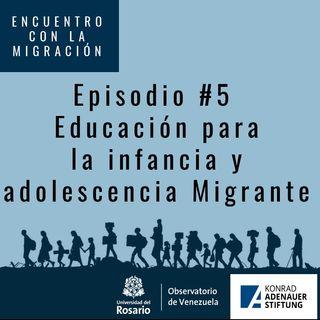 Educación para la infancia y adolescencia migrante 2