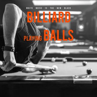 PLAYING BILLIARD BALLS / White noise for sleeping 5 hours