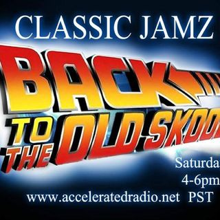 Classic Jamz *Back To The Old Skool* 9/7/19
