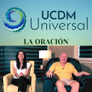 La oración 🙏🏽🕊 Encuentro con David Hoffmeister - Universal UCDM Conferencia