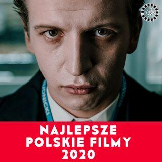NAJLEPSZE POLSKIE FILMY 2020 - RANKING
