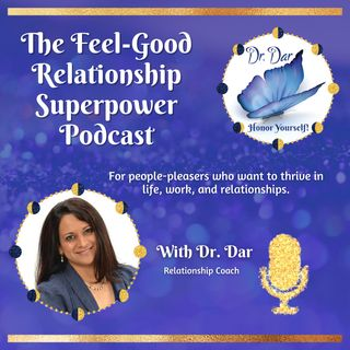 Ep. 23 9 Ways You've Been Trained to Be a People Pleaser + Origination of the Term