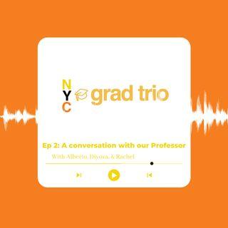 Ep 2: A Conversation With Our Professor Milos Bujisic