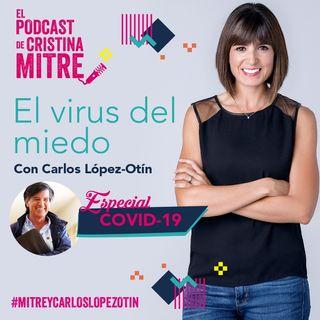 El virus del miedo con Carlos López-Otín. Especial COVID-19