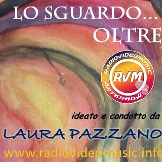 """""""Lo Sguardo Oltre"""" di Laura Pazzano"""