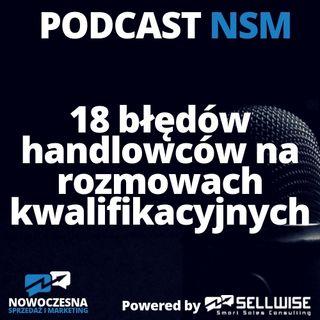 NSM 008: 18 błędów handlowców na rozmowach kwalifikacyjnych