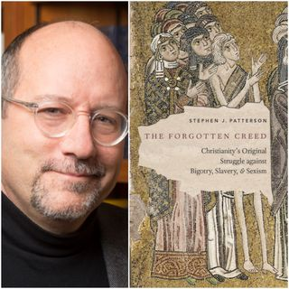 The Forgotten Creed: A Conversation with Stephen J. Patterson