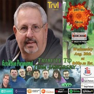 EctoVision Paranormal Tribute to Tom Javorsky