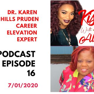 KISSS Conversation With Career Elevation Expert Dr. Karen Hills Pruden