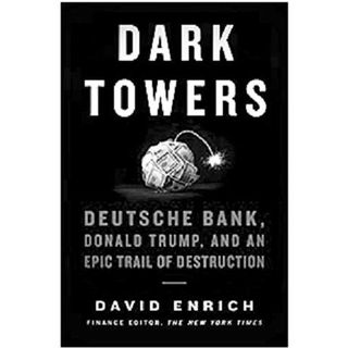 David Enrich Releases The Book Dark Towers