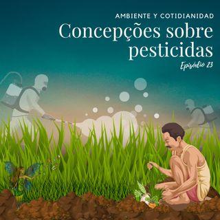 Concepções sobre pesticidas