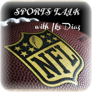 SPORTS TALK with Ike Diaz